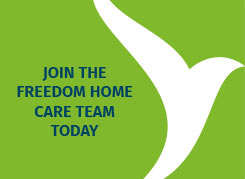 Join the Freedom Home Care team